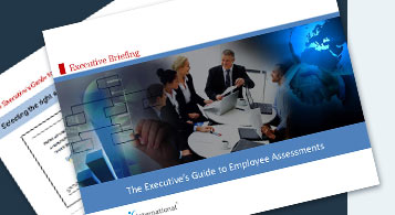 The Executive's Guide to Employee Assessments