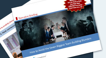 How to Avoid the Seven Biggest Team‐Building Blunders